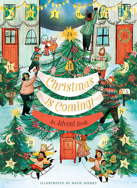 Christmas Is Coming! An Advent Book, Chronicle Books