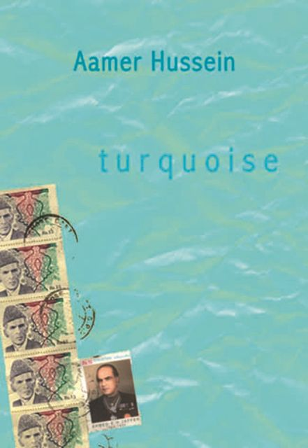 Turquoise, Aamer Hussein