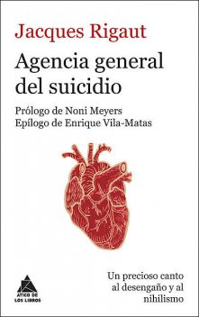 Agencia general del suicidio, Jacques Rigaut