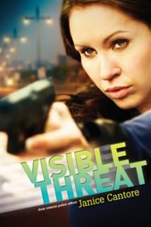 Visible Threat, Janice Cantore