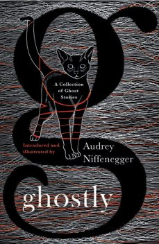 Ghostly, Audrey Niffenegger