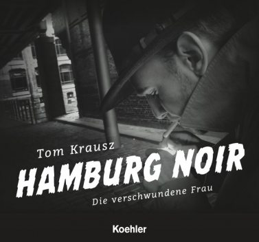 Hamburg Noir, Tom Krausz