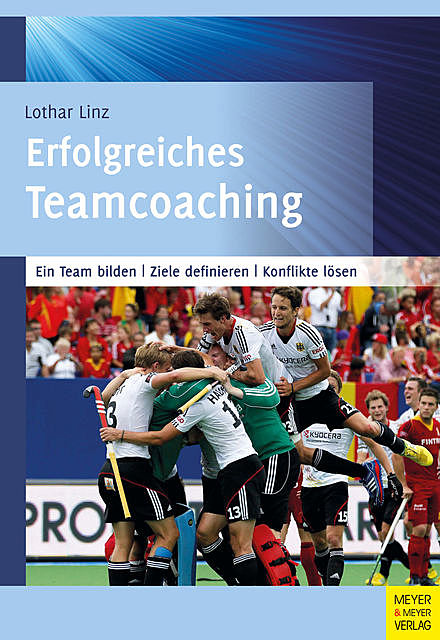 Erfolgreiches Teamcoaching, Lothar Linz
