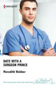 Date with a Surgeon Prince, Meredith Webber