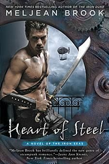 Heart of Steel, Meljean Brook