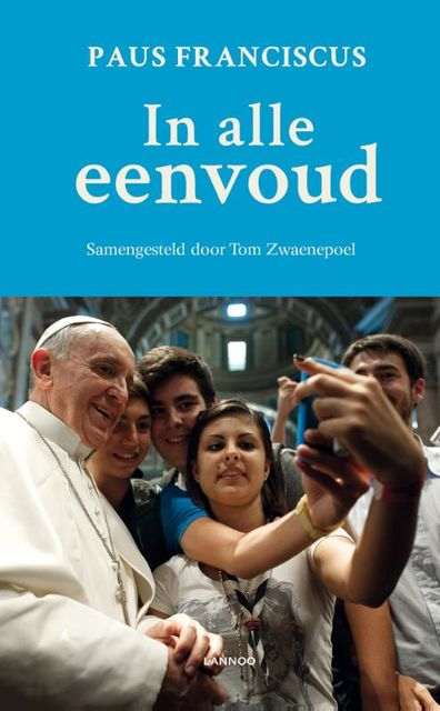 In alle eenvoud, Tom Zwaenepoel, Paus Franciscus