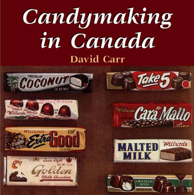 Candymaking in Canada, David Carr