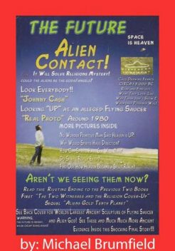 The Future Alien Contact, Mike Brumfield