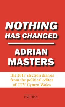 Nothing Has Changed, Adrian Masters