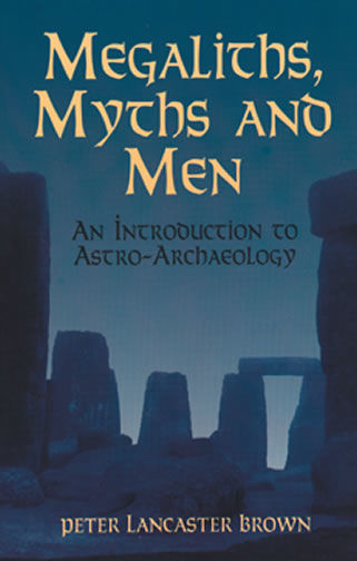 Megaliths, Myths and Men, Peter Brown