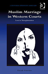 Muslim Marriage in Western Courts, Pascale Fournier