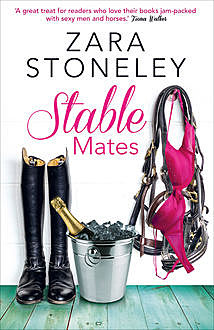 Stable Mates, Zara Stoneley