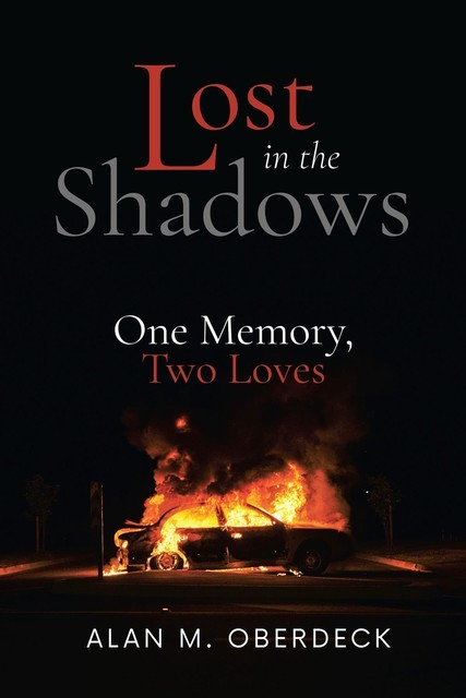 Lost in the Shadows, Alan Oberdeck