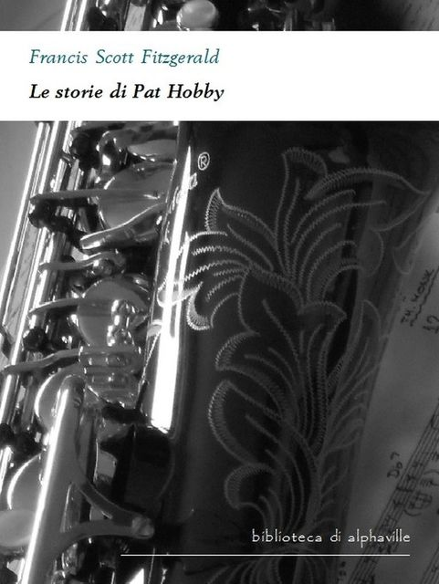 Le storie di Pat Hobby, Francis Scott Fitzgerald
