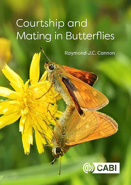 Courtship and Mating in Butterflies, Raymond J.C. Cannon