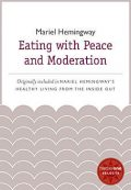 Eating with Peace and Moderation, Mariel Hemingway