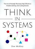 Think in Systems, Zoe McKey