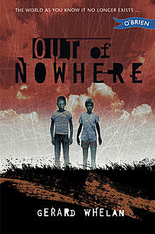 Out of Nowhere, Gerard Whelan