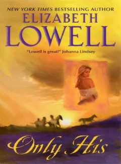 Only His, Elizabeth Lowell