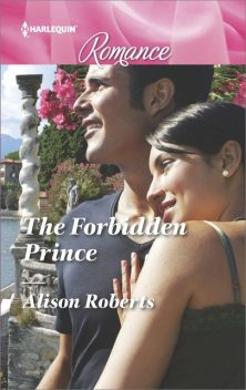 The Forbidden Prince, Alison Roberts