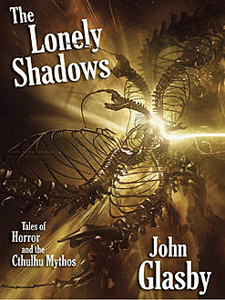 The Lonely Shadows, John Glasby
