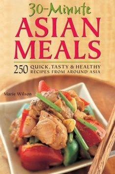 30-Minute Asian Meals, Marie Wilson