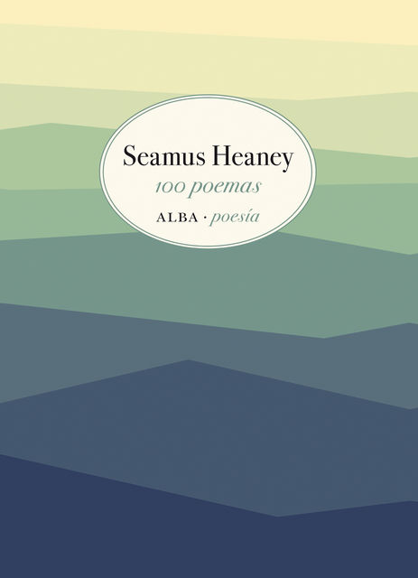 100 poemas, Seamus Heaney