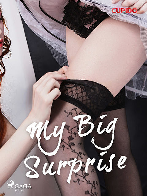 My Big Surprise, – Cupido