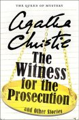The Witness for the Prosecution and Other Stories, Agatha Christie