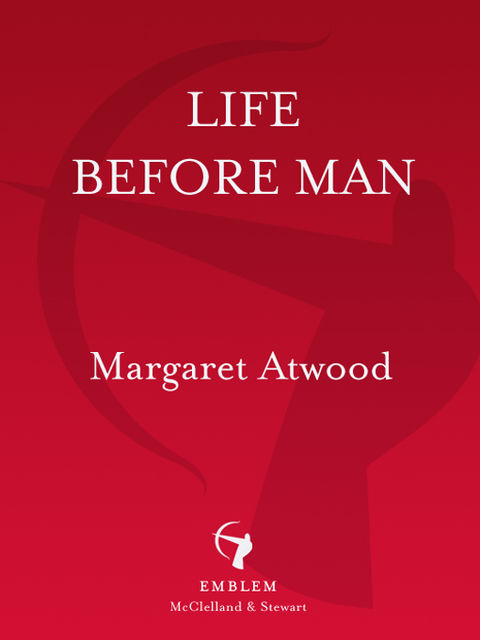 Life Before Man, Margaret Atwood