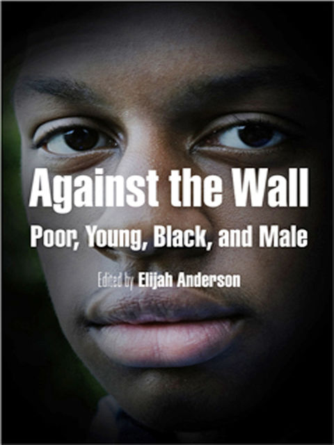 Against the Wall, Elijah Anderson