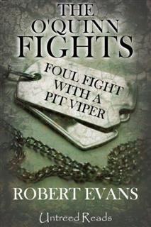 Foul Fight with a Pit Viper, Robert Evans
