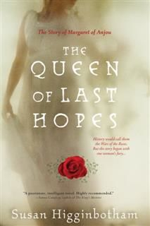 Queen of Last Hopes, Susan Higginbotham