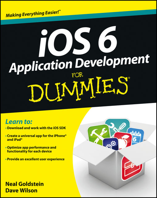 iOS 6 Application Development For Dummies, Neal Goldstein, Dave Wilson