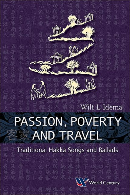 Passion, Poverty and Travel, Wilt L Idema