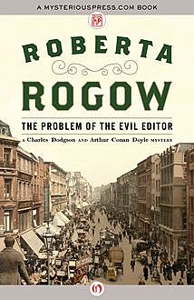 The Problem of the Evil Editor, Roberta Rogow