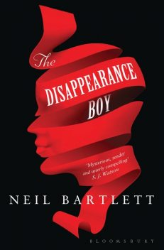 The Disappearance Boy, Neil Bartlett