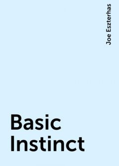 Basic Instinct, Joe Eszterhas