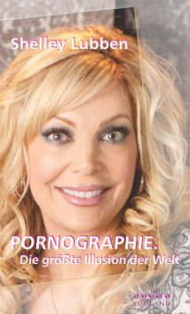 Pornographie, Shelley Lubben