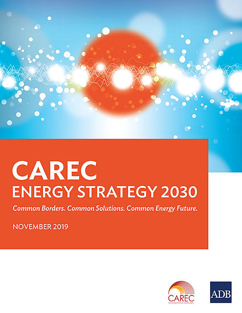 CAREC Energy Strategy 2030, Asian Development Bank