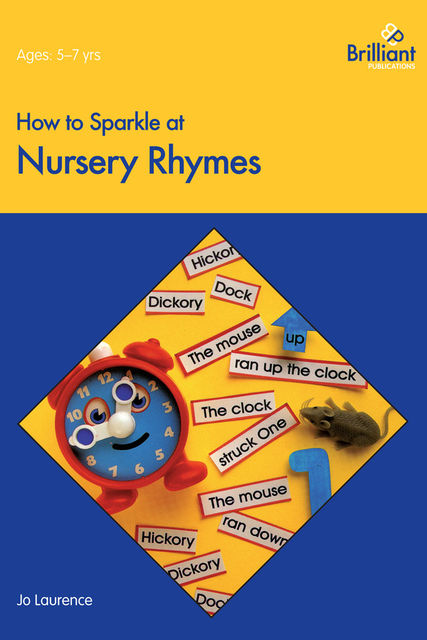How to Sparkle at Nursery Rhymes, Jo Laurence