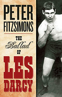 The Ballad of Les Darcy, Peter Fitzsimons