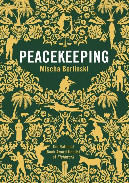 Peacekeeping, Mischa Berlinski