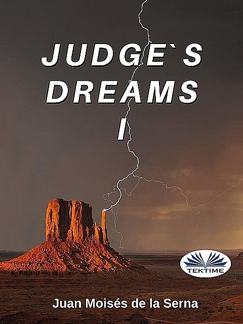 Judge's Dreams I, Juan Moisés De La Serna