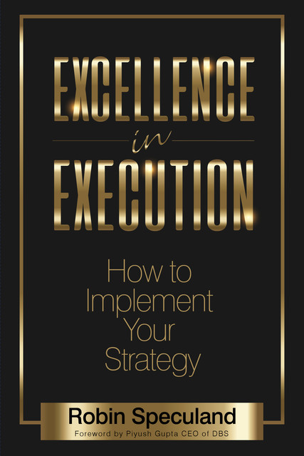 Excellence in Execution, Robin Speculand