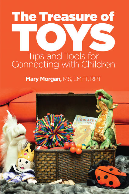 The Treasure of Toys, Mary Morgan