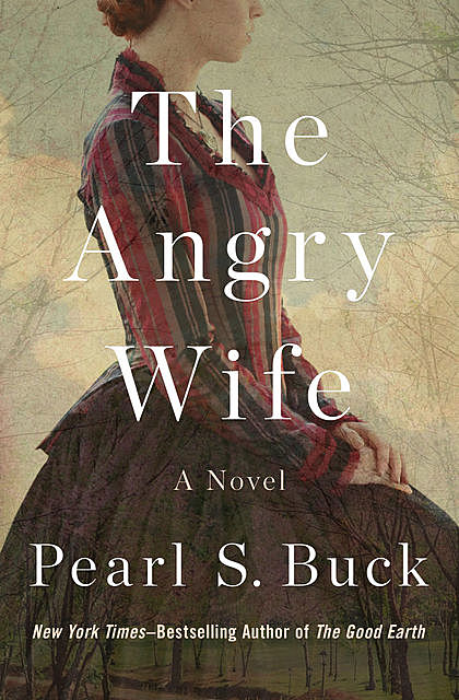 The Angry Wife, Pearl S. Buck