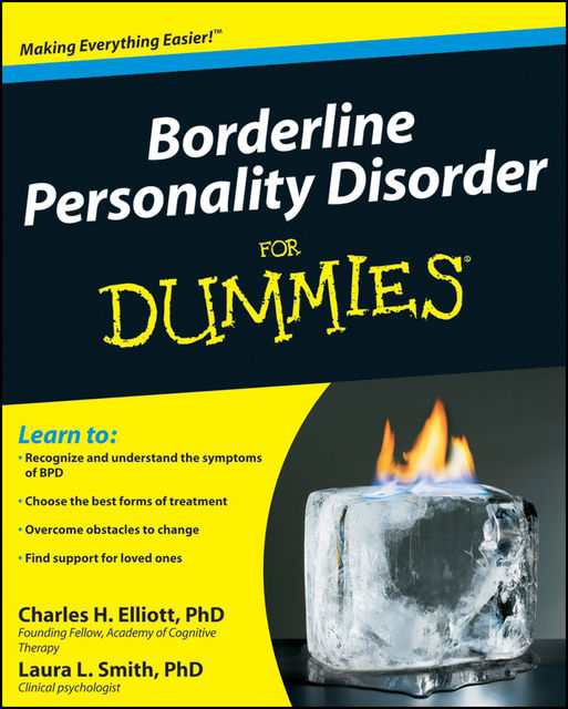Borderline Personality Disorder For Dummies, Laura Smith, Charles H.Elliott