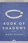 Book of Shadows, Marc Olden