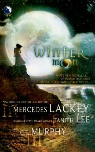 Winter Moon, Tanith Lee, C.E.Murphy, Mercedes Lackey